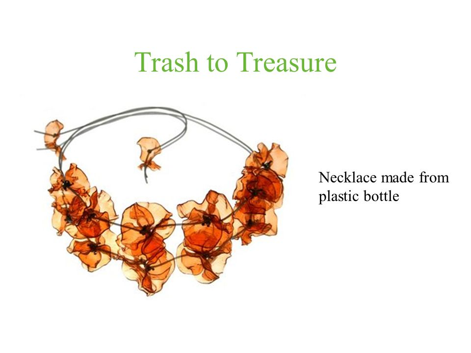 Trash to Treasure Necklace made from plastic bottle