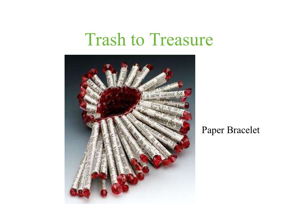 Trash to Treasure Paper Bracelet