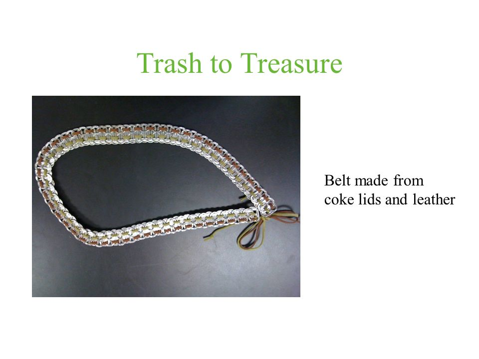 Trash to Treasure Belt made from coke lids and leather