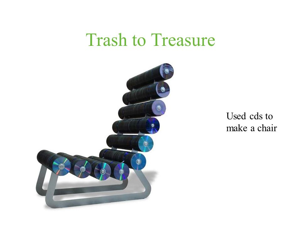 Trash to Treasure Used cds to make a chair