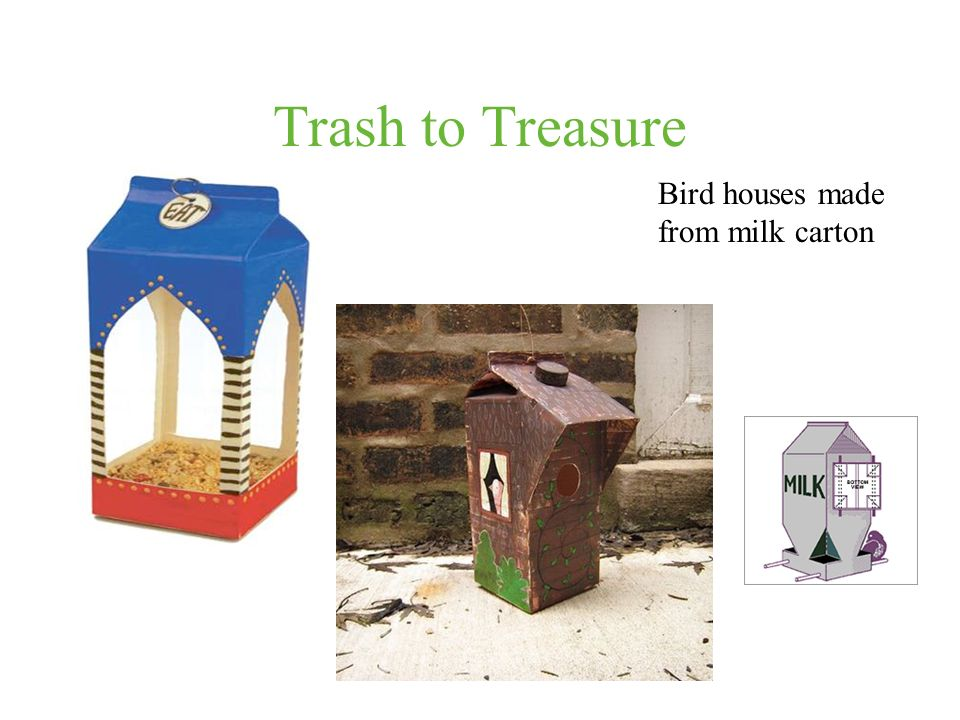 Trash to Treasure Bird houses made from milk carton