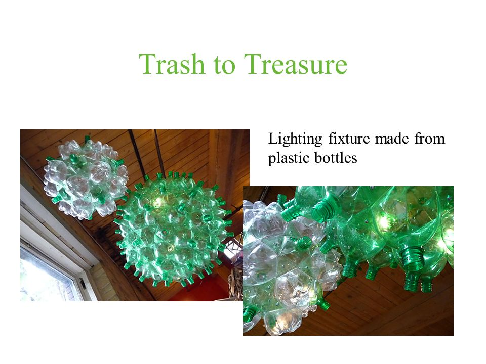 Trash to Treasure Lighting fixture made from plastic bottles