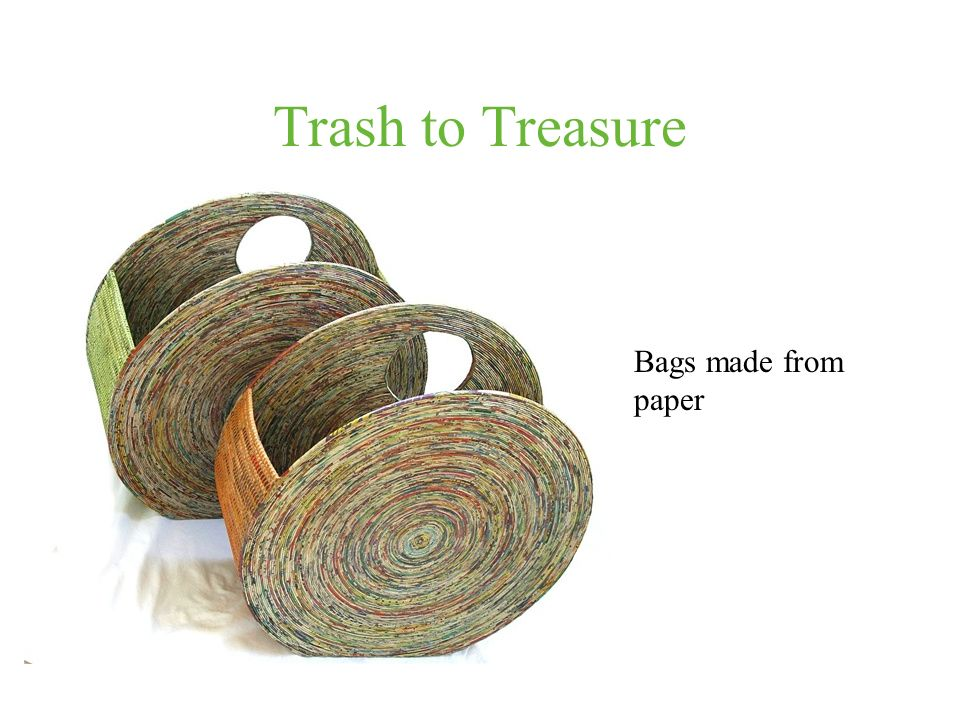 Trash to Treasure Bags made from paper