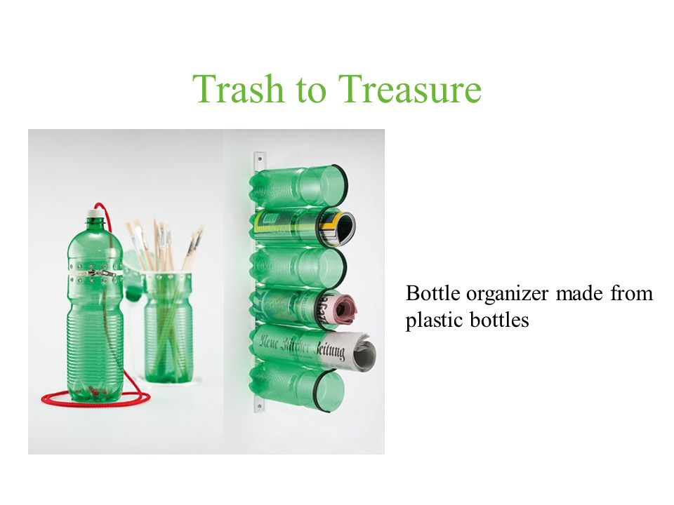 Trash to Treasure Bottle organizer made from plastic bottles