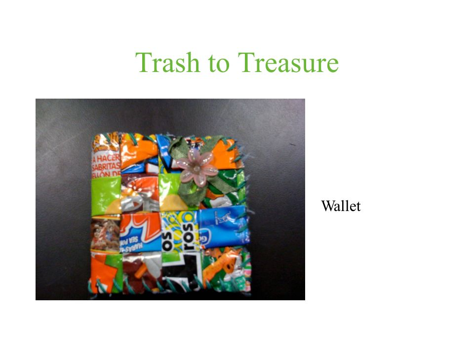 Trash to Treasure Wallet