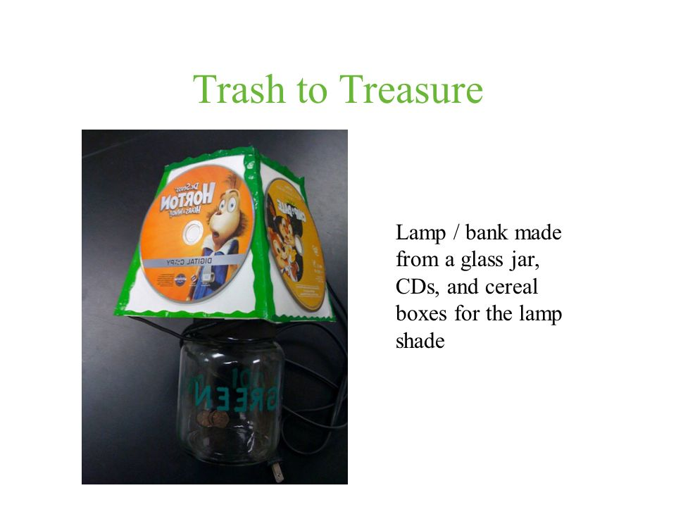 Trash to Treasure Lamp / bank made from a glass jar, CDs, and cereal boxes for the lamp shade