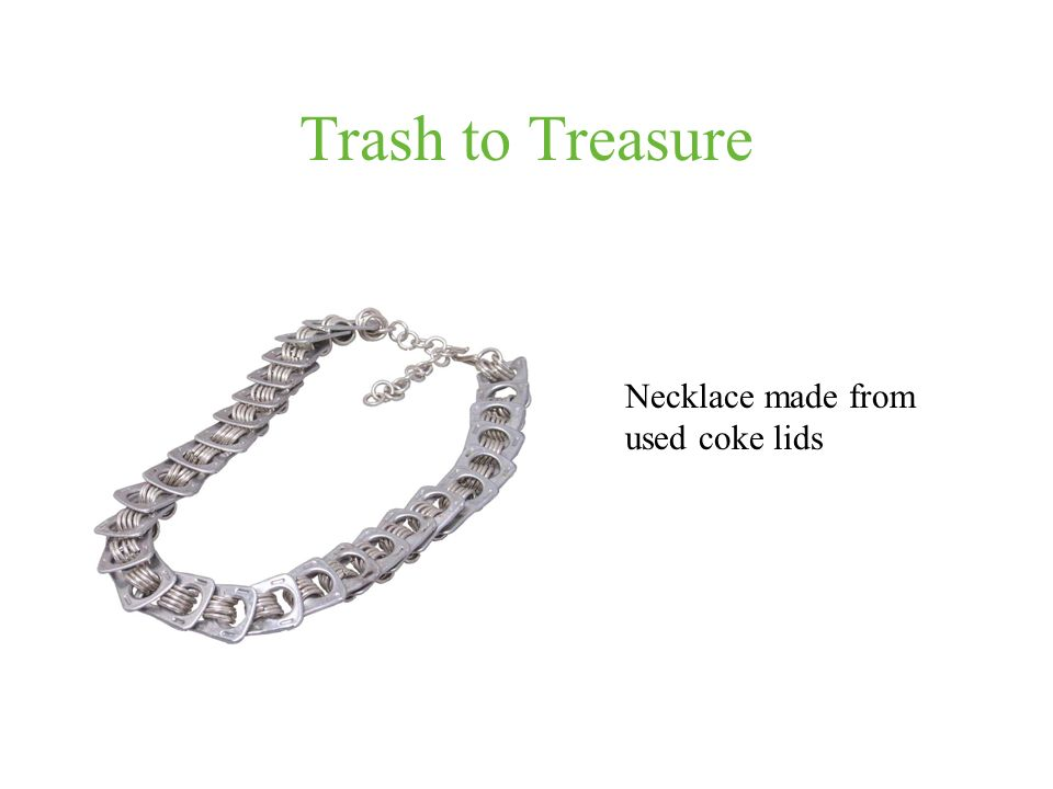 Trash to Treasure Necklace made from used coke lids