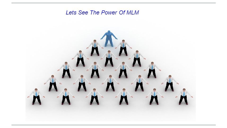 Lets See The Power Of MLM