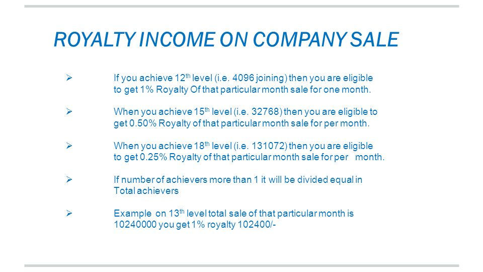 ROYALTY INCOME ON COMPANY SALE