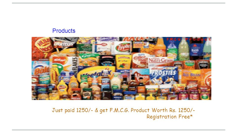 Products Just paid 1250/- & get F.M.C.G. Product Worth Rs. 1250/-
