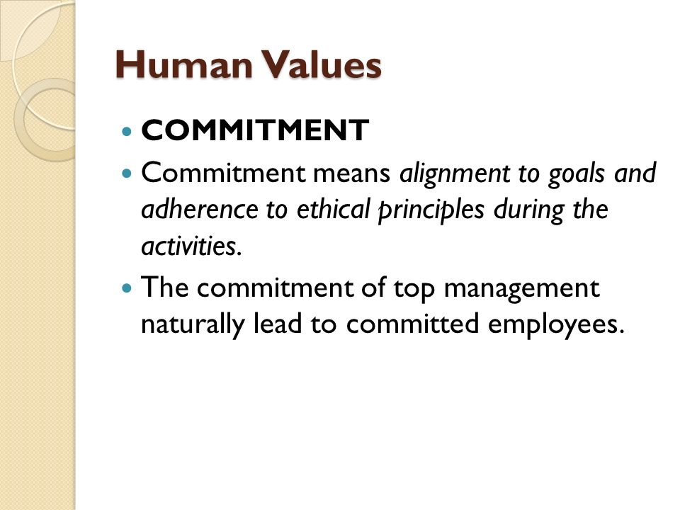 ethical commitment and personal values of Statement of values and code of ethics  maintain a shared commitment to core values and an expectation of ethical  personal and professional.