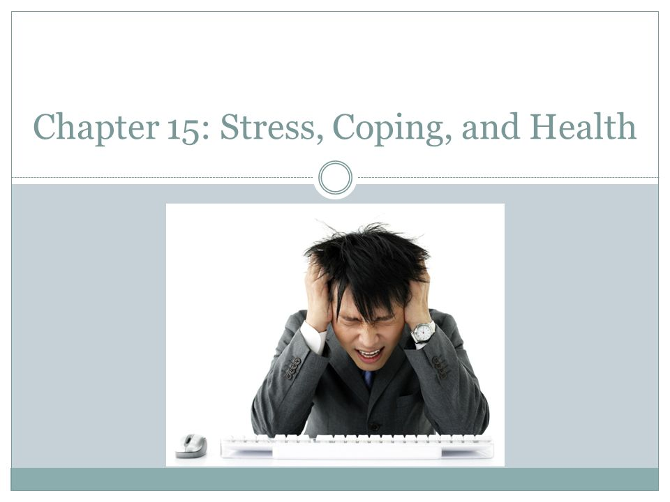 Chapter 15 Stress Coping And Health