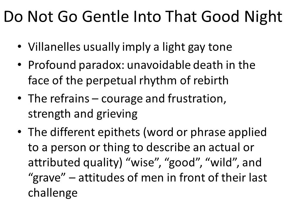 Weekly Poem: 'Do Not Go Gentle into That Good Night'