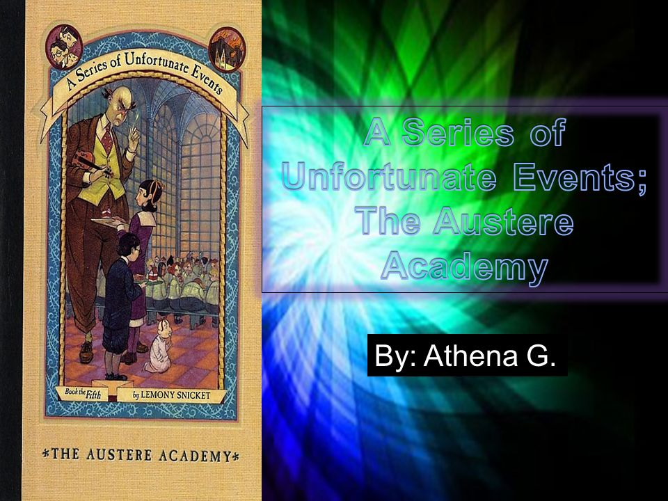 a series of unfortunate events english literature essay While netflix's a series of unfortunate events is driven by basso profundo of patrick warburton's narration, the original audiobook adaptation found its there are approximately one million versions of english literature's original orphan children being menaced by an unhinged adult story, peter pan.