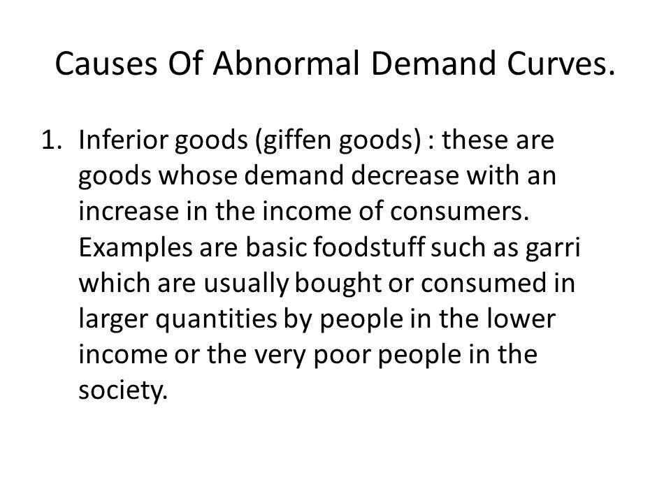 Causes Of Abnormal Demand Curves.