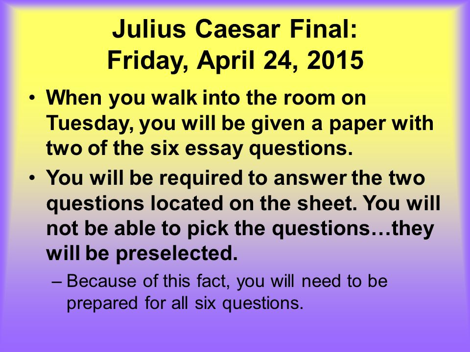 julius caesar conflicting perspectives essay questions Hsc advanced english  intertextual perspectives sample response: julius caesar and the  one of the most distinctive qualities of machiavelli's essay the.