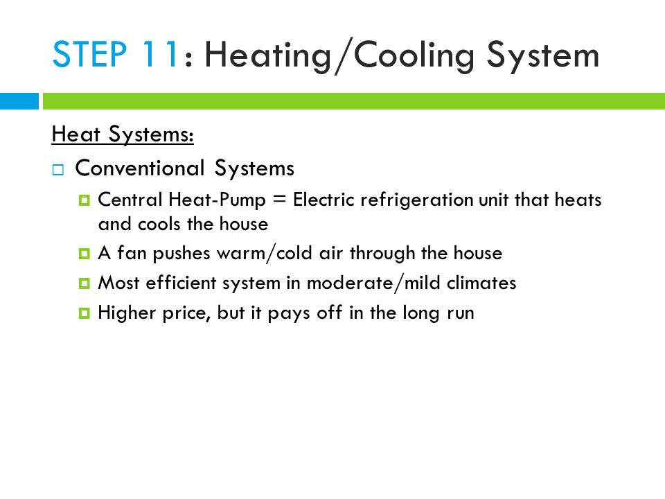 Construction objective ppt video online download for Most efficient heating system