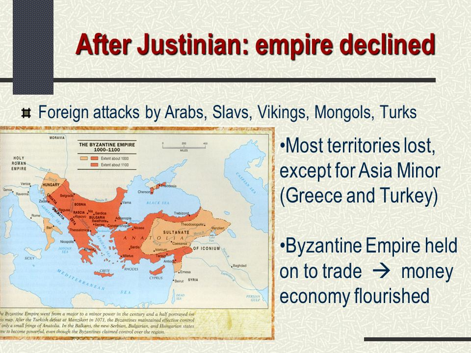 After Justinian: empire declined