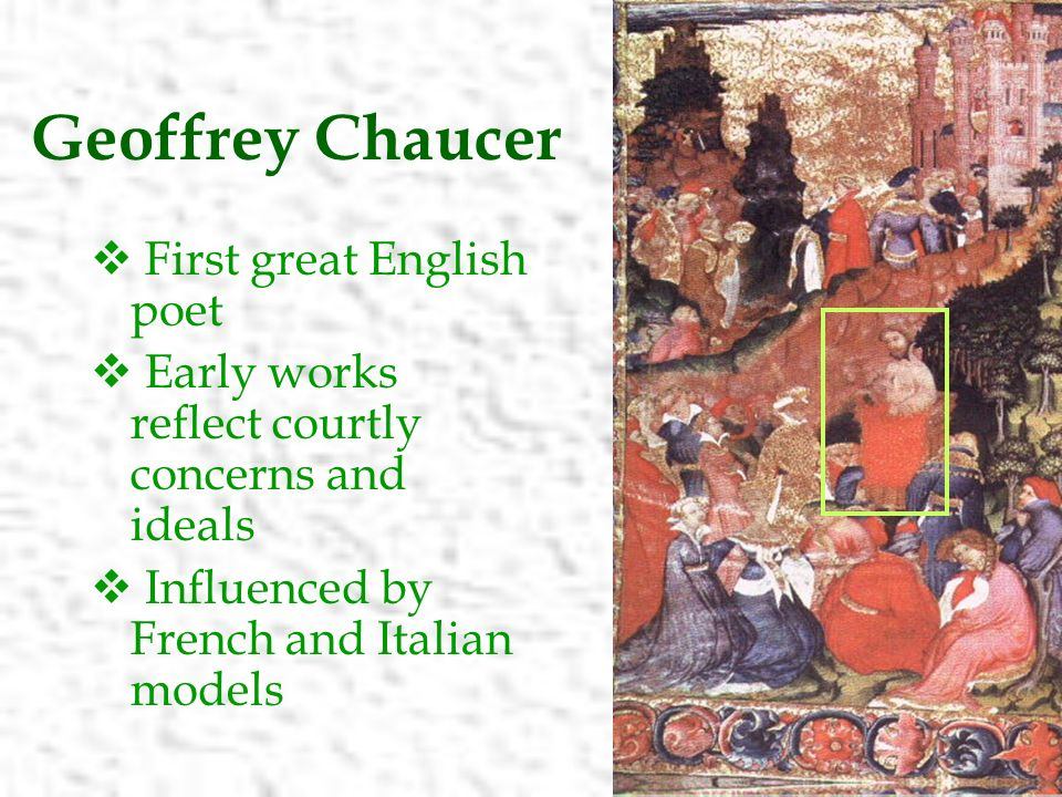 the many influences on geoffrey chaucer by dante and boccaccio in literature The first english poet to visit tuscany was geoffrey chaucer in 1373  dante  and his masterpiece, the divine comedy: many are the  would influence the  course of literary development, and the tuscan dialect he primarily used would  become standard literary italian (chaucer and boccaccio were also.