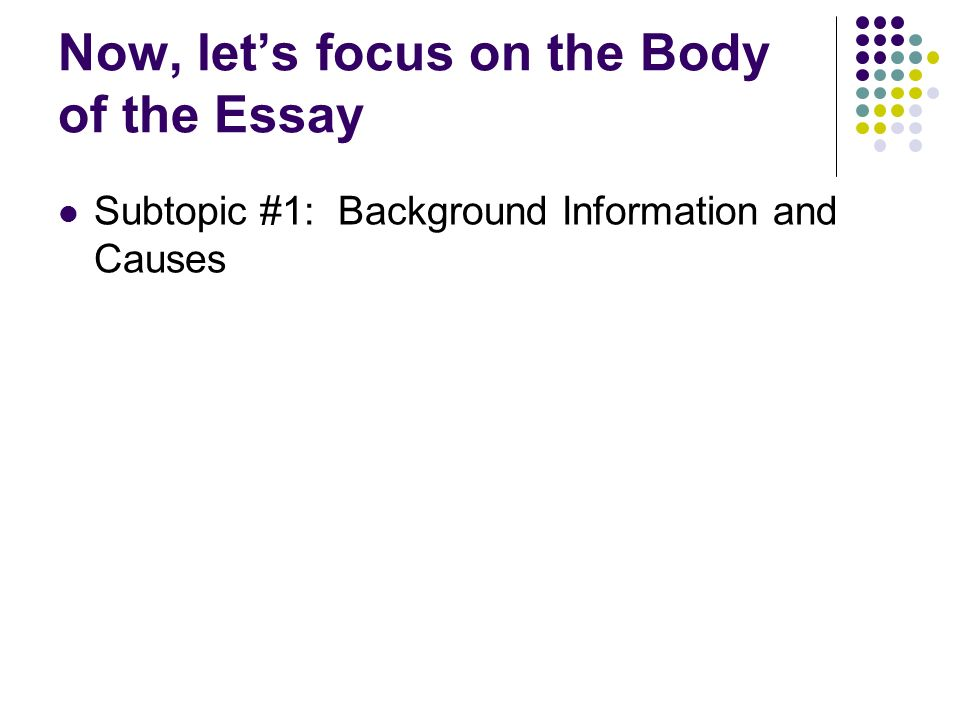 body of work essay 312 body of the essay a well-structured essay should consist of a series of paragraphs that progress logically through the series of points that you intend to cover obviously, the difficult part is working out what that order should be in essence, an essay is an argument, so your structure should be based on the particulars of your.