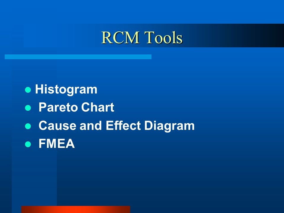 Rcm Tools Histogram Pareto Chart Cause And Effect Diagram Fmea