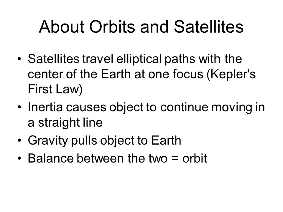 About Orbits and Satellites