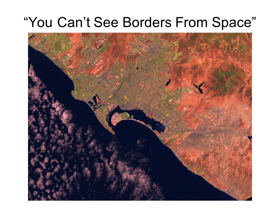 You Can't See Borders From Space