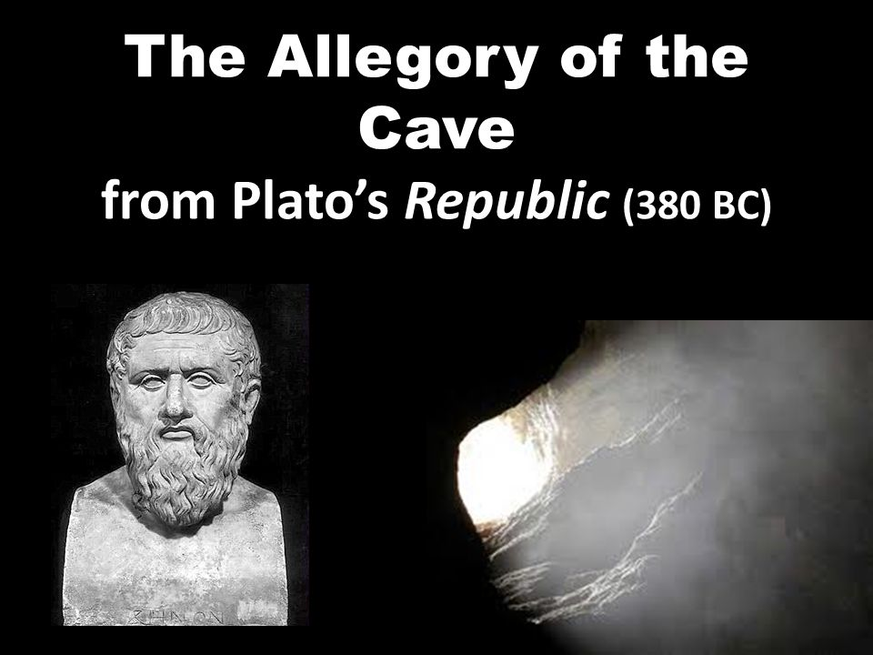 allegory of the cave 29 The allegory of the cave plato realizes that the general run of humankind can think, and speak, etc, without (so far as they acknowledge) any awareness of his realm.
