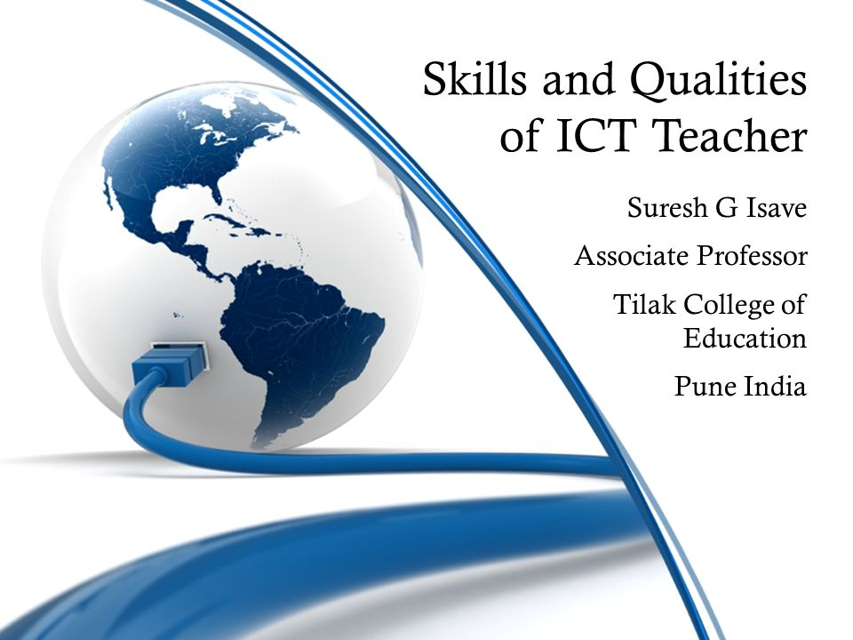 Skills and Qualities of ICT Teacher