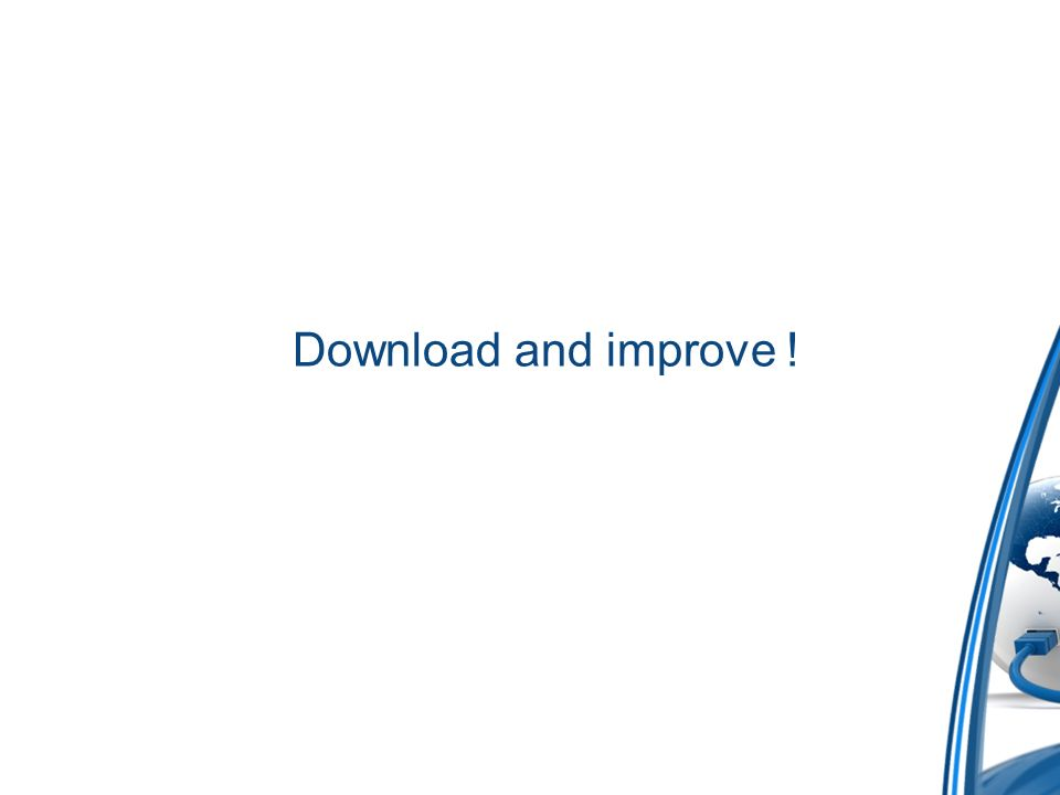 Download and improve !