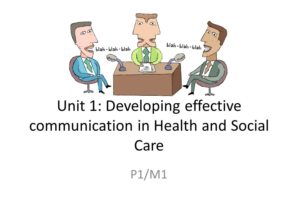 health and social care communication Communication plays a crucial role in health and social care effective communication allows improving interpersonal relationships this fact means that health.