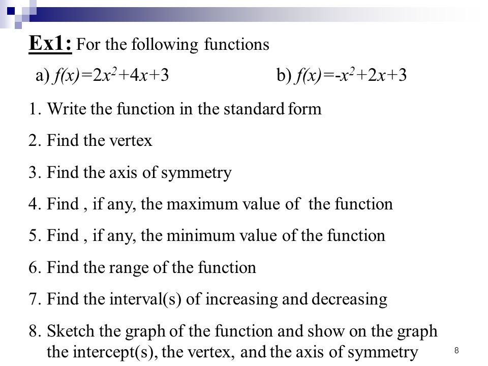 Ex1: For the following functions