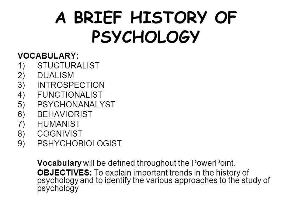 week 1 history of psychology Documents similar to week 1 foundations of psychology skip carousel carousel previous carousel next willpower 101_ the psychology of self-control boehm3 record.