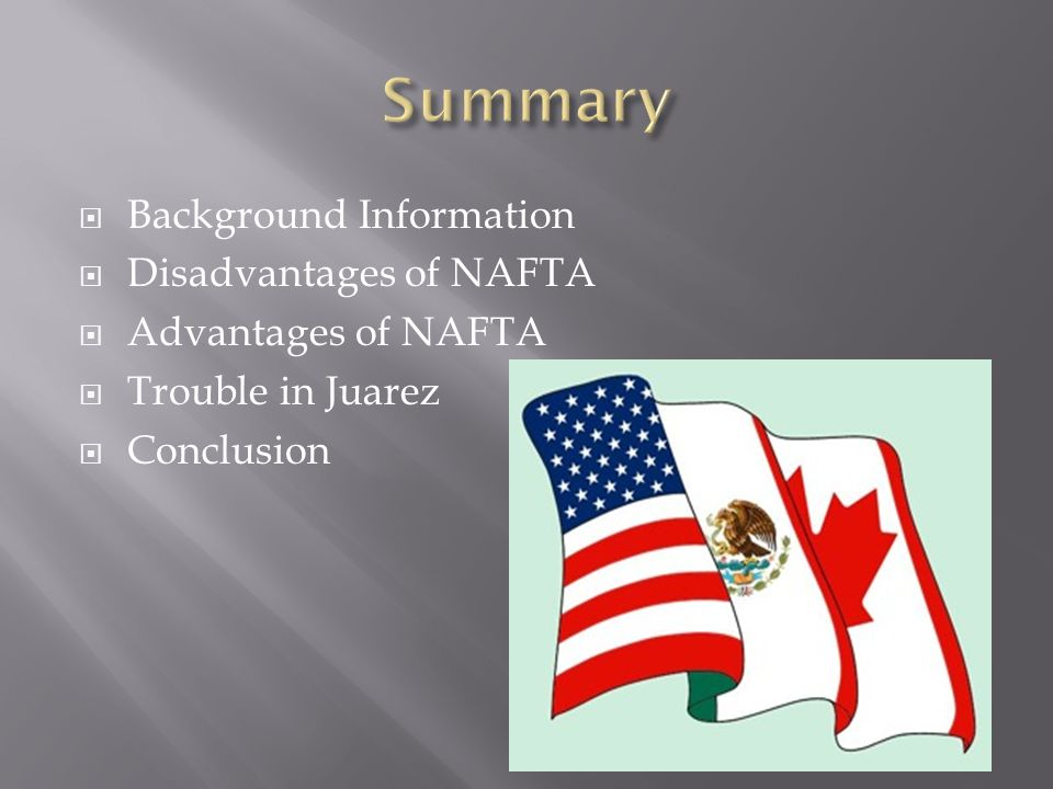 an overview of nafta From its very beginning, the north american free trade agreement (nafta) has  been a source of controversy and the subject of expansive.
