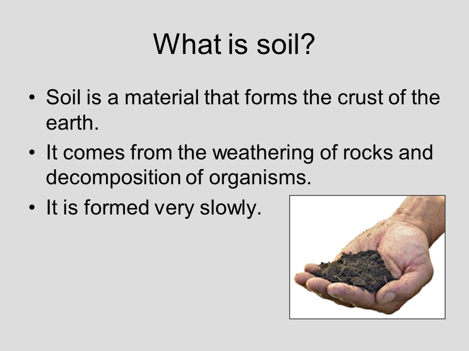 Weathering and erosion ppt video online download for Explain soil