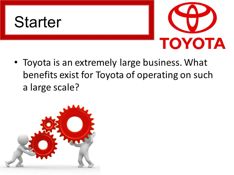 diseconomies of scale for toyota This is the effect of successfully achieving economies of scale economies of scale and scope (and variety, though we won't go there today) are both types of learning economies of scale are the advantages that can result when.