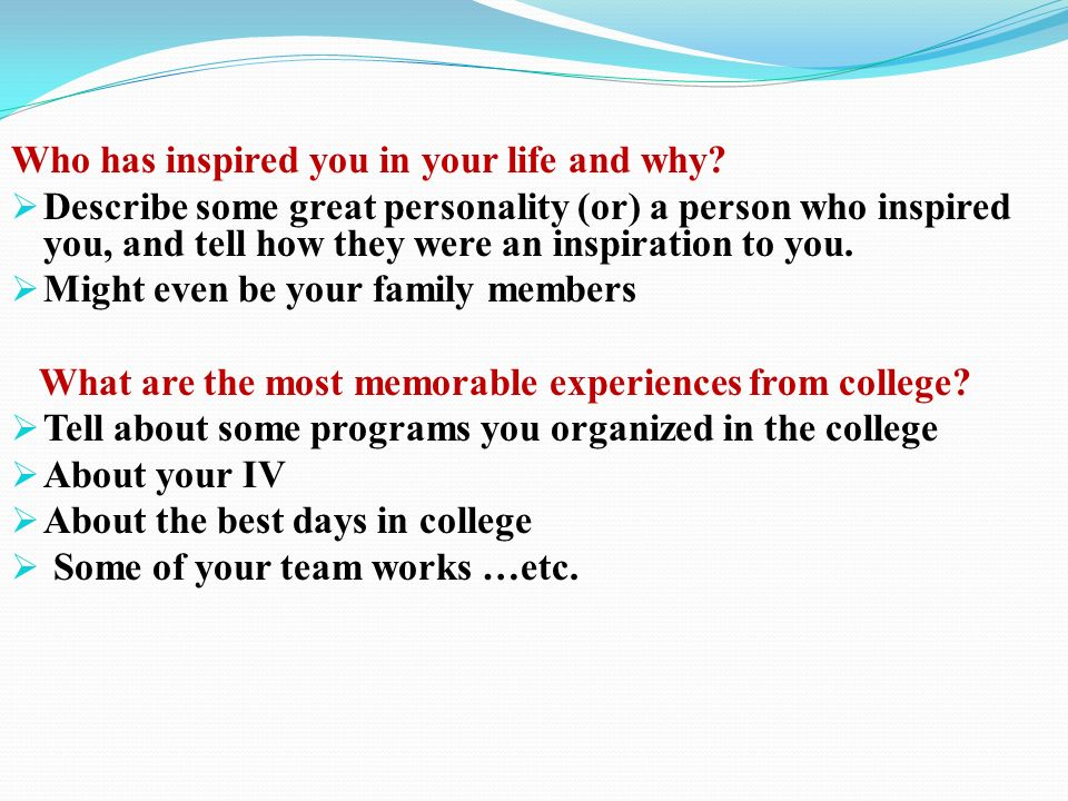 who has inspired you in your life and why - What Inspires You What Influenced You The Most