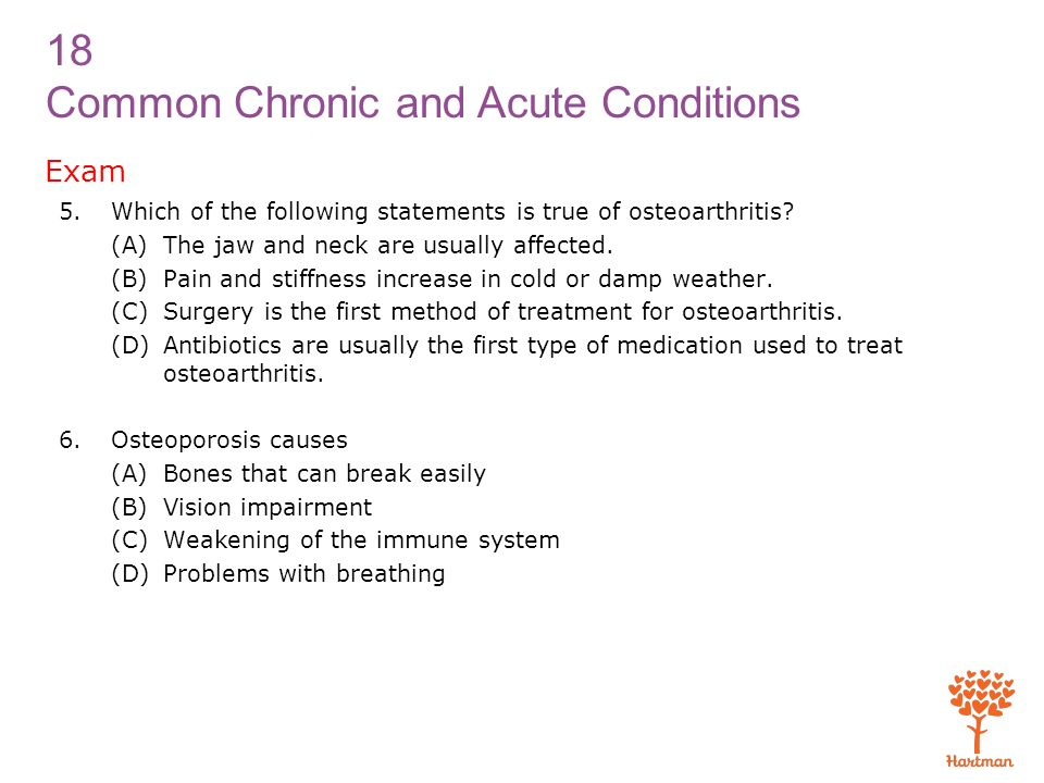 Exam Which of the following statements is true of osteoarthritis