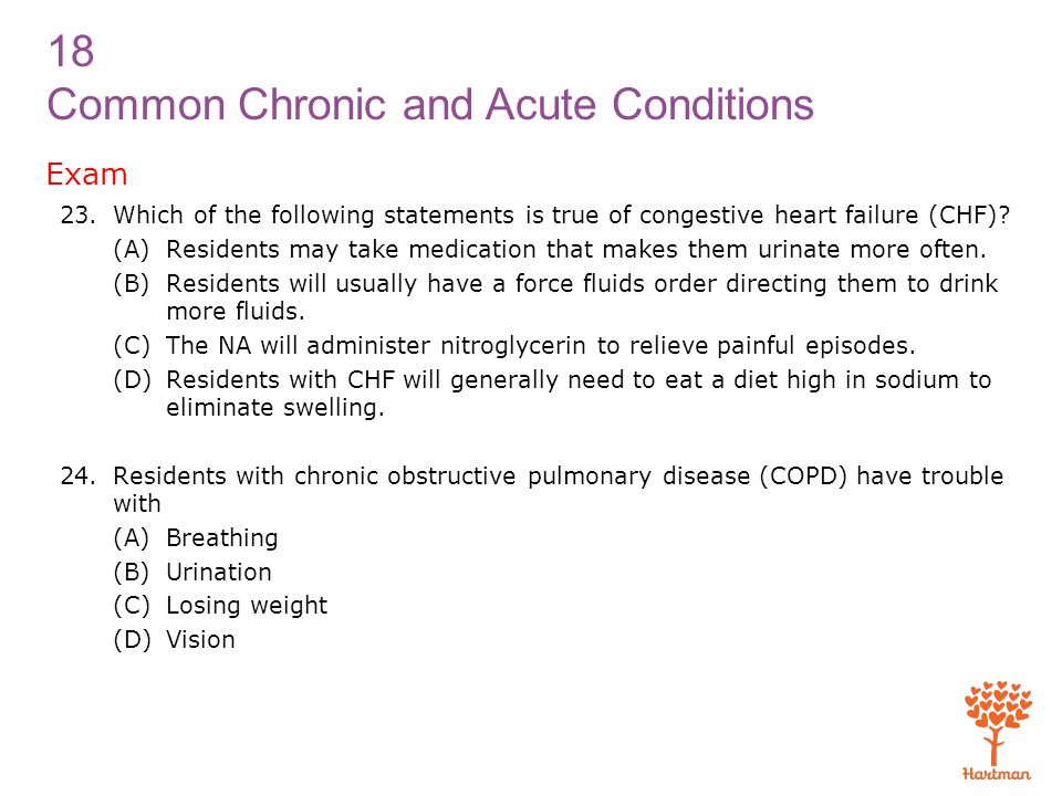 Exam Which of the following statements is true of congestive heart failure (CHF)