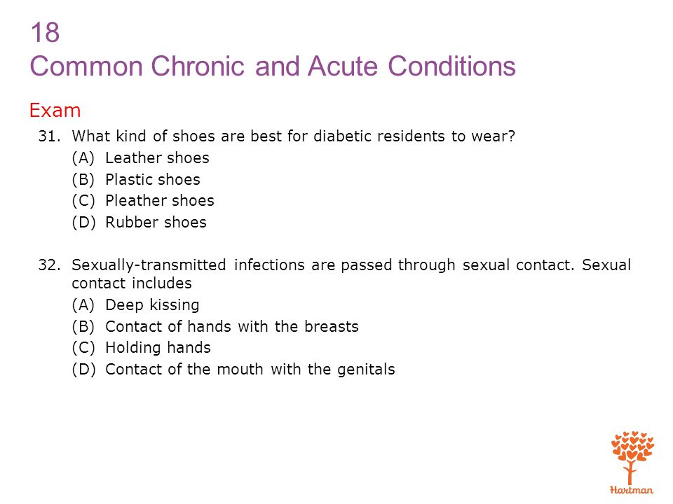 Exam What kind of shoes are best for diabetic residents to wear
