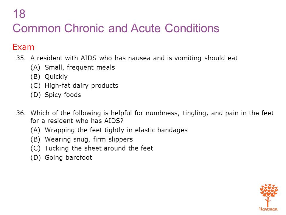 Exam A resident with AIDS who has nausea and is vomiting should eat
