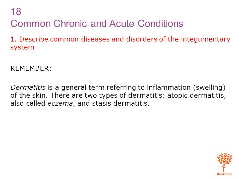1. Describe common diseases and disorders of the integumentary system