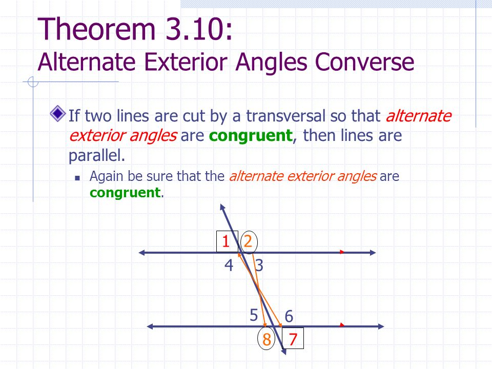 Perpendicular and parallel lines ppt video online download Alternate exterior angles conjecture