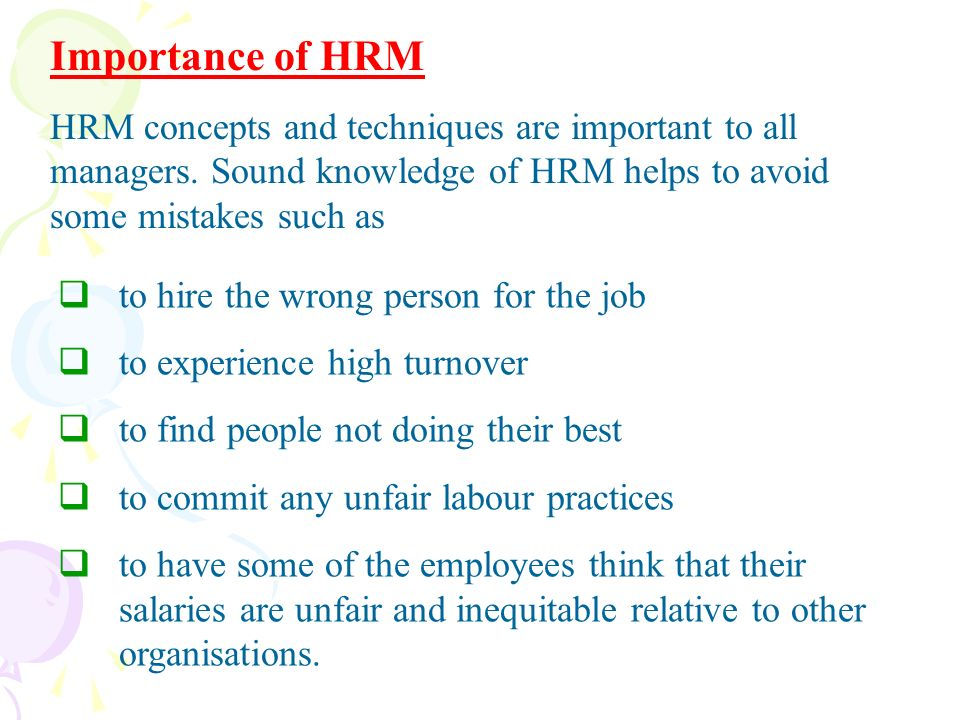 importance of hrm hrm concepts and techniques are important to all