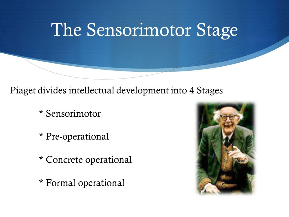 Piaget s sensorimotor stage ppt video online download for 4 stages of motor development