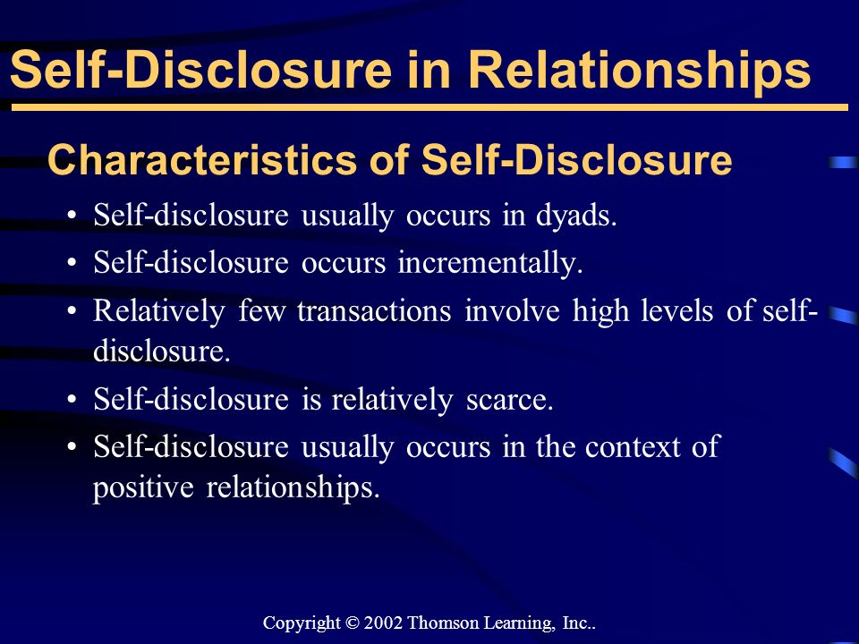 self disclosure in relationships essay Hence, sonya should share her own personal information to help maria as it help  them both to build good relationship whereas, self-disclosure can bring.