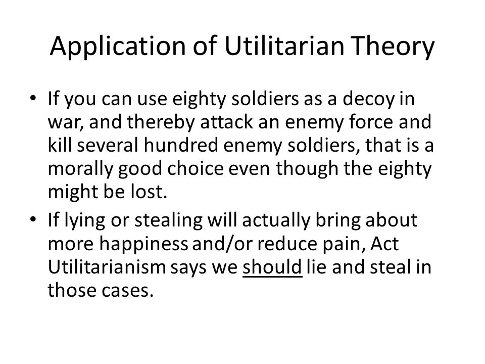 utilitarian theory Utilitarianism is an ethical system that determines morality on the basis of the greatest good for the greatest number probe's kerby anderson evaluates it from a.