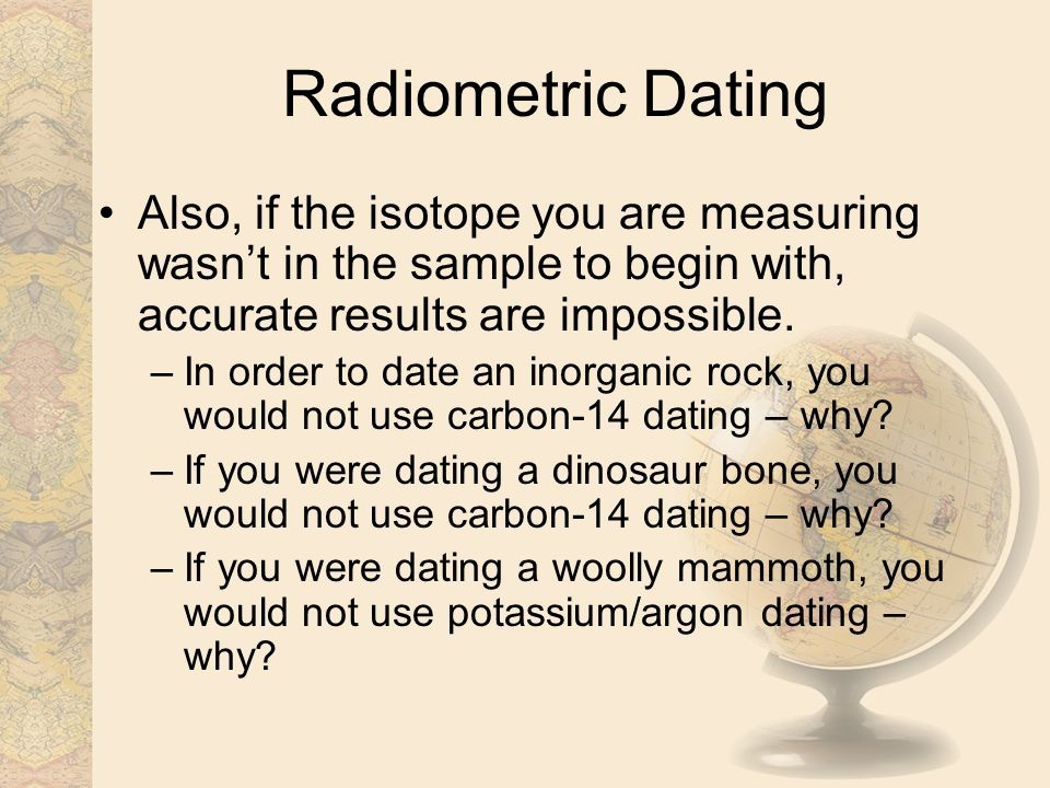 Why carbon 14 is not used for dating dinosaur bones images. tech challenge 2016 rules for dating.
