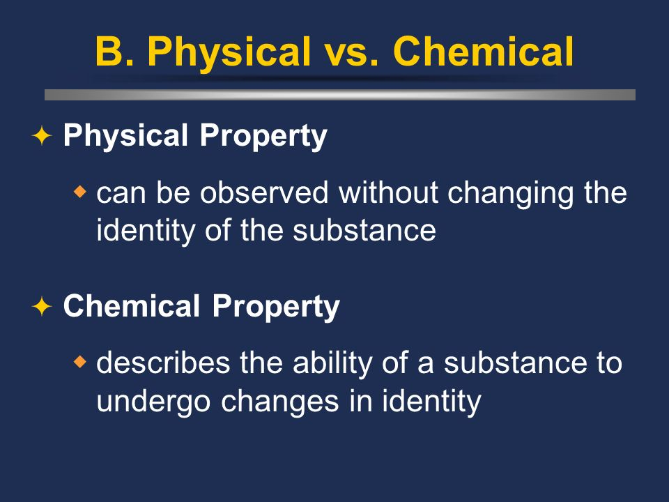 B. Physical vs. Chemical Physical Property