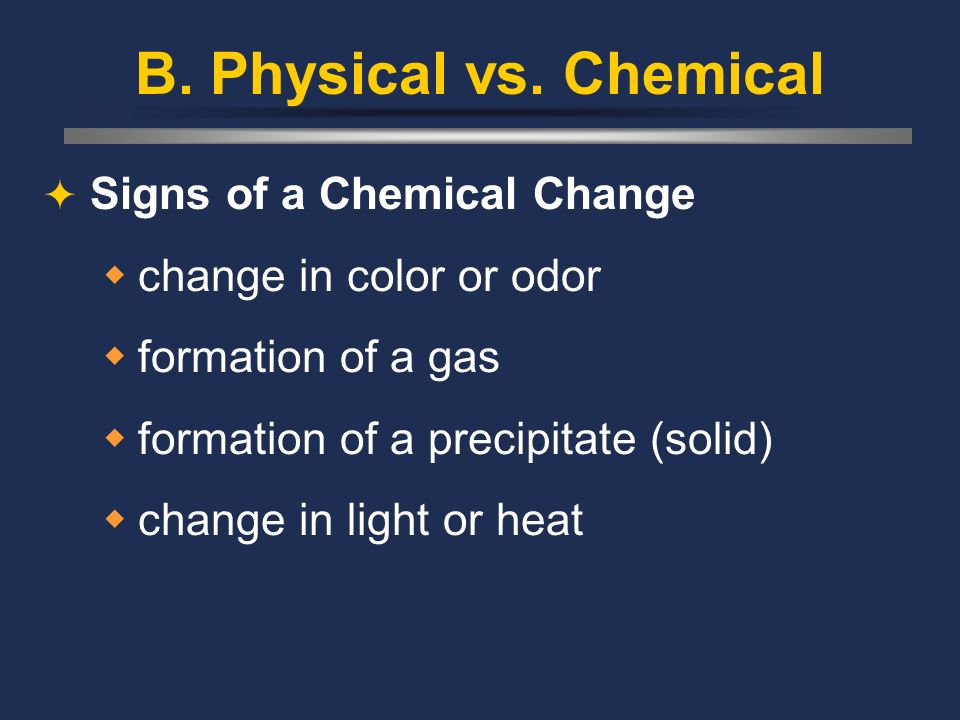B. Physical vs. Chemical Signs of a Chemical Change